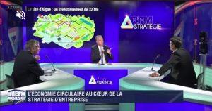 BFM Stratégie: L'économie circulaire au cœur de la stratégie d'entreprise